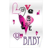 Love to love you baby Poster