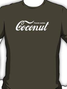 Thanda matlab...Coconut T-Shirt