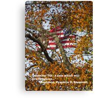 December 7th - a Date Which Will Live in Infamy  (1404129304VA) Canvas Print