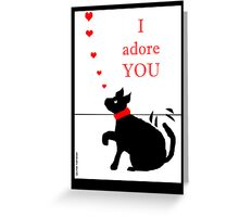 I Adore You Greeting Card
