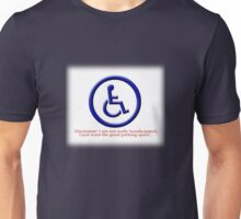 Not Really Handicapped Unisex T-Shirt