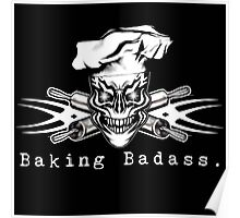 Baker Skull and Crossed Rolling Pins: Baking Badass 1 Poster