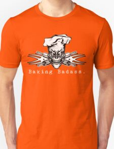Baker Skull and Crossed Rolling Pins: Baking Badass 1 Unisex T-Shirt