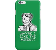 FATHER TED - MRS. DOYLE - MAYBE I LIKE THE MISERY iPhone Case/Skin