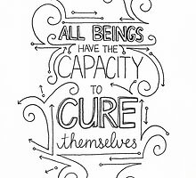 The Capacity to Heal by Kara Graphic Design