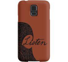 Listen/Music Lover Samsung Galaxy Case/Skin