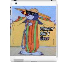 Pimpin Aint Easy iPad Case/Skin