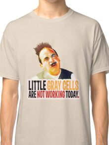Hercule Poirot! little gray cells are not working today. Classic T-Shirt