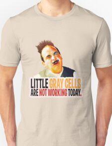 Hercule Poirot! little gray cells are not working today. T-Shirt