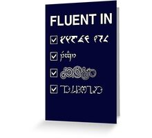 Fluent in... Greeting Card