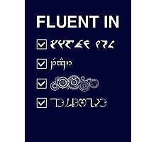 Fluent in... Photographic Print