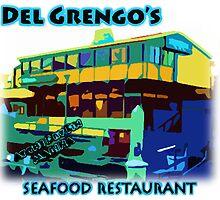 Del Grengo's Seafood Restaurant Dr. Steve Brule Design by SmashBam by SmashBam