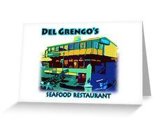 Del Grengo's Seafood Restaurant Dr. Steve Brule Design by SmashBam Greeting Card