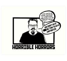 Horrible Horrors - Friday the 13th Art Print