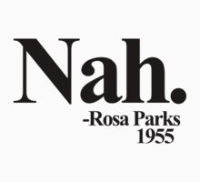 Nah rosa parks 1955 by Boogiemonst