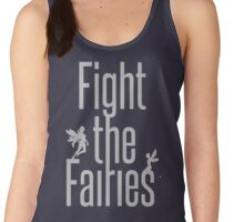 fight the fairies Women's Tank Top