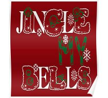 Jingle My Bells (red) Poster