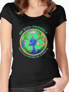 BE ECO-FRIENDLY: Recycle - Reuse - Rejuvenate (dark) Women's Fitted Scoop T-Shirt