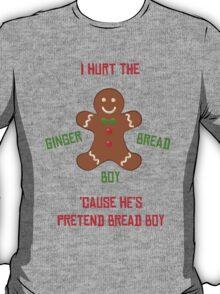 Pretend-Bread Boy [Carl Poppa] T-Shirt