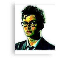 The Doctor Is Tennant Canvas Print