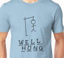 Well hung Unisex T-Shirt