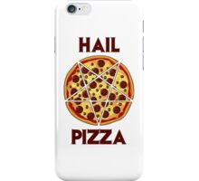 Hail Pizza iPhone Case/Skin