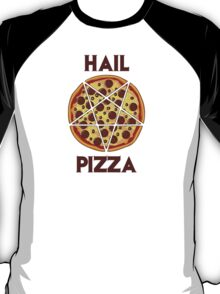 Hail Pizza T-Shirt
