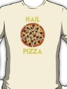 Hail Pizza T-Shirt
