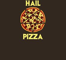 Hail Pizza Unisex T-Shirt