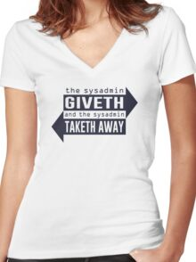 Sysadmin Giveth and Taketh Away Women's Fitted V-Neck T-Shirt