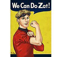 We Can Do Zat! Photographic Print