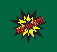 Ka-BLAM Unisex T-Shirt