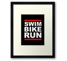 Triathlon - SWIM BIKE RUN -Run DMC Style Framed Print