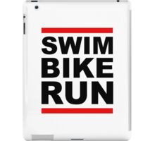 Triathlon - SWIM BIKE RUN -Run DMC Style iPad Case/Skin