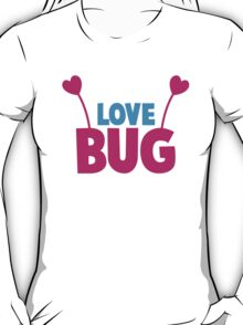 LOVE BUG! ladies or mens cute design with bug antennae T-Shirt