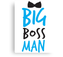 BIG Boss man with a Black Bow Tie Canvas Print
