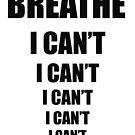 NO BREATH by Paul Quixote Alleyne