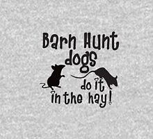 Barn Hunt dogs do it in the straw! Pullover