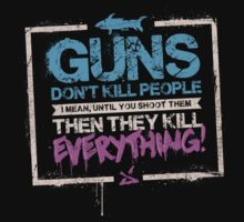 Guns Don't Kill People by nigiart