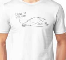 The Sloth Who Wouldn't Unisex T-Shirt