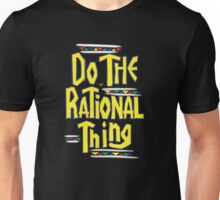 DO THE RATIONAL THING by Tai's Tees Unisex T-Shirt