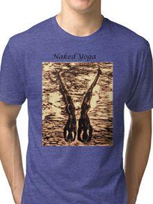 Naked Yoga Tri-blend T-Shirt