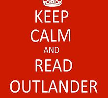Keep Calm and Read Outlander by lchalf7