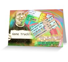 Grateful Dead - Gone Truckin' Greeting Card
