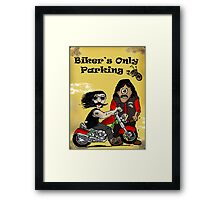 Bikers Only Parking Framed Print