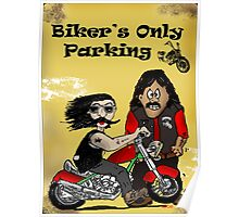 Bikers Only Parking Poster