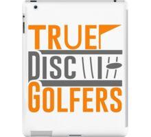 True Disc Golfers iPad Case/Skin