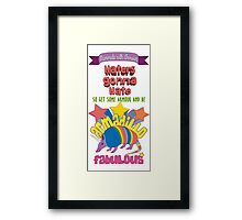 Haters gonna hate - Armadillo Fabulous Framed Print