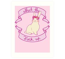 Lovely STFU Bunny Art Print