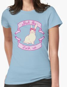 Lovely STFU Bunny Womens Fitted T-Shirt